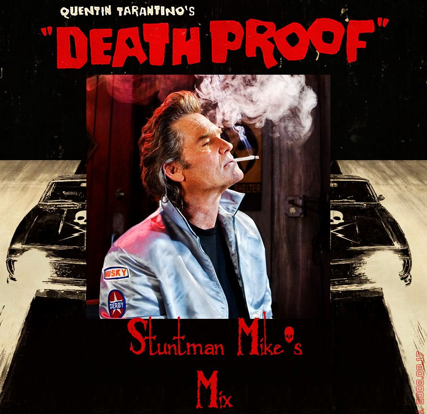 Death Proof Ost Stuntman Mike S Mix The Unravelling