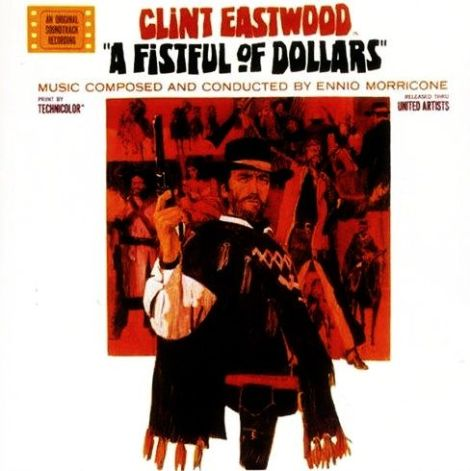 A Fistful Of Dollars (OST)